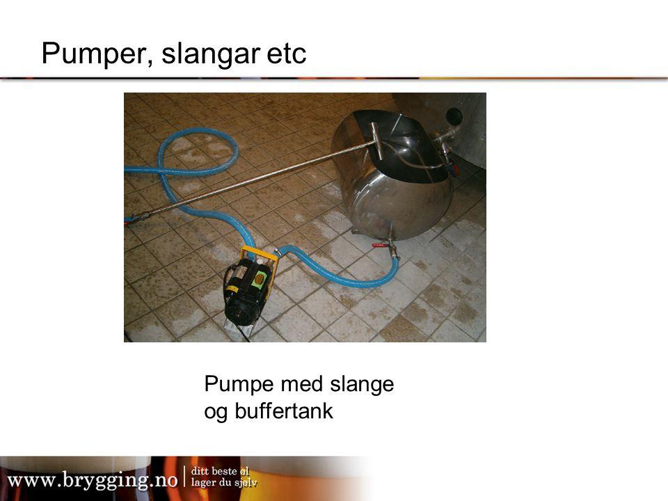 Pumper, slangar etc Pumpe med slange og buffertank