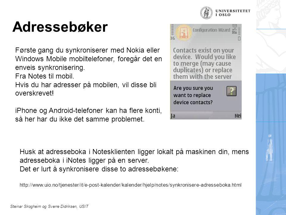 Adressebøker Første gang du synkroniserer med Nokia eller Windows Mobile mobiltelefoner, foregår det en enveis synkronisering.