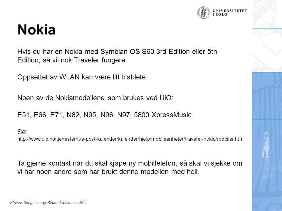 Nokia Hvis du har en Nokia med Symbian OS S60 3rd Edition eller 5th Edition, så vil nok Traveler fungere.