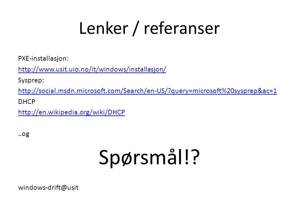 Spørsmål! Lenker / referanser PXE-installasjon: