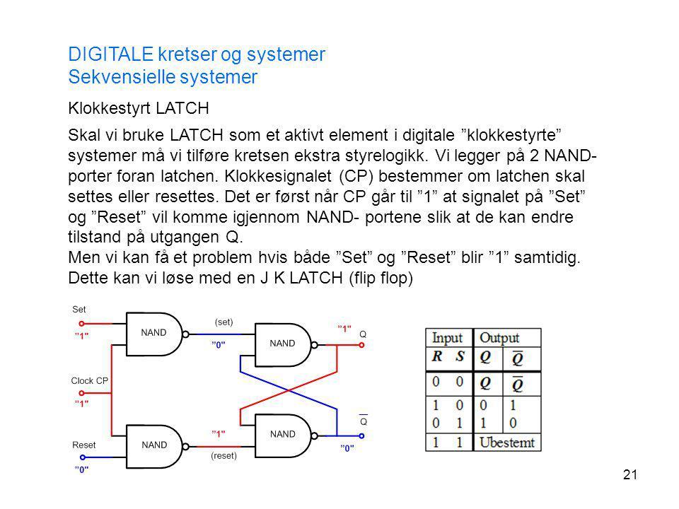 DIGITALE kretser og systemer Sekvensielle systemer