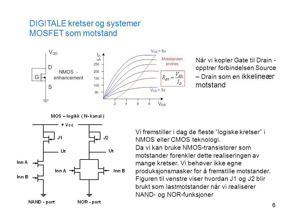 DIGITALE kretser og systemer MOSFET som motstand