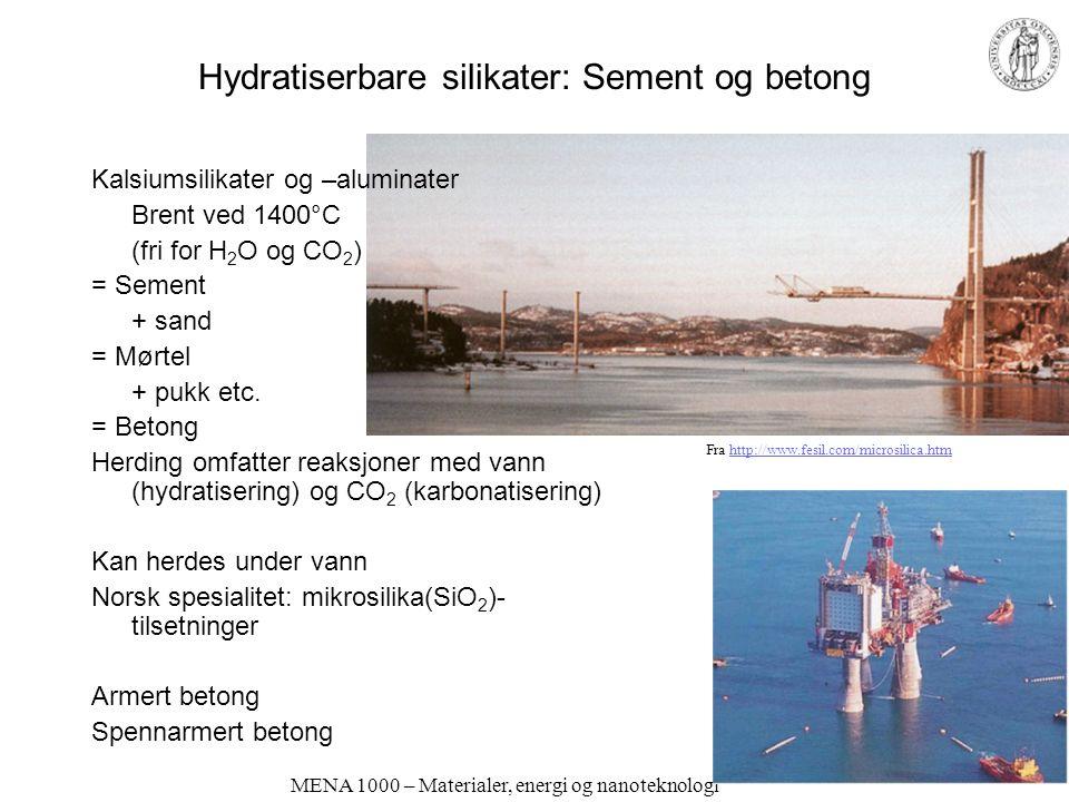 Hydratiserbare silikater: Sement og betong