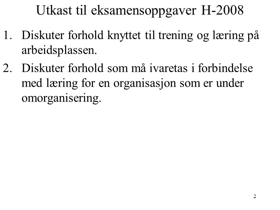 Utkast til eksamensoppgaver H-2008