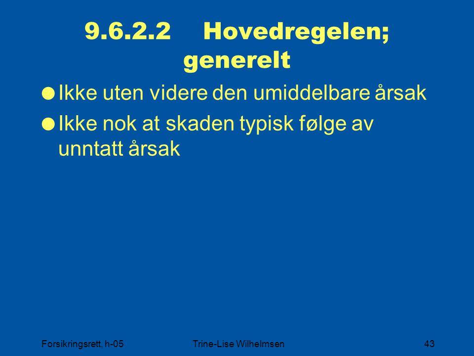9.6.2.2 Hovedregelen; generelt