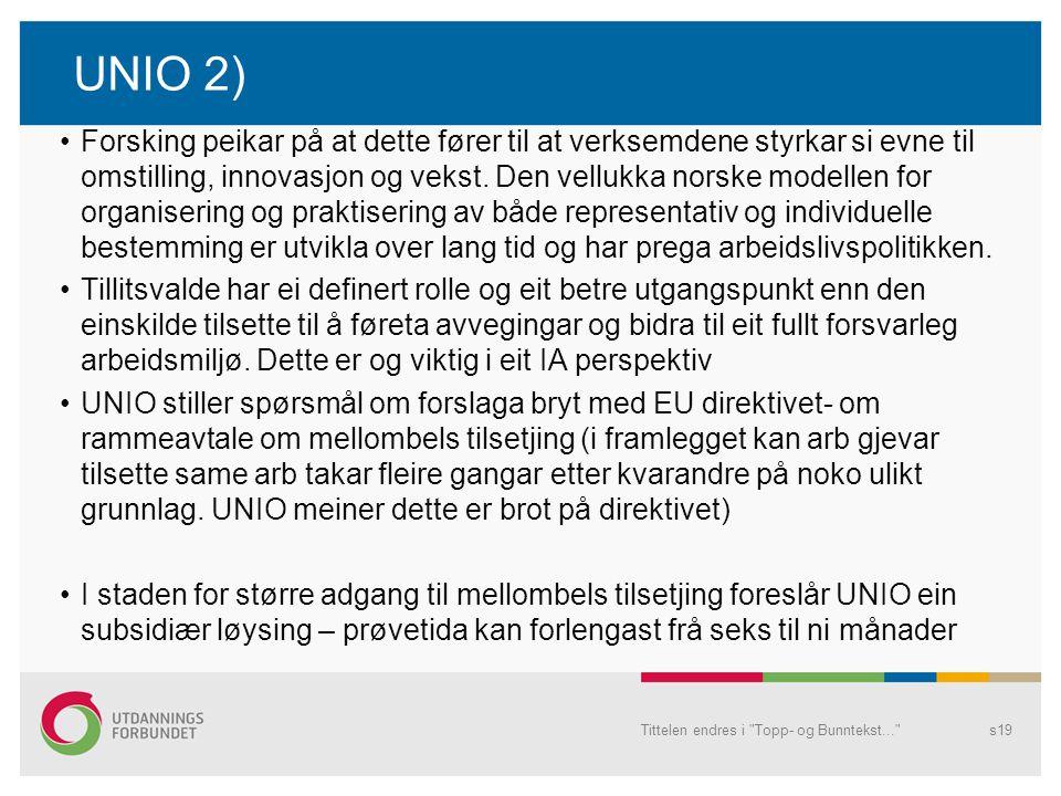 UNIO 2)