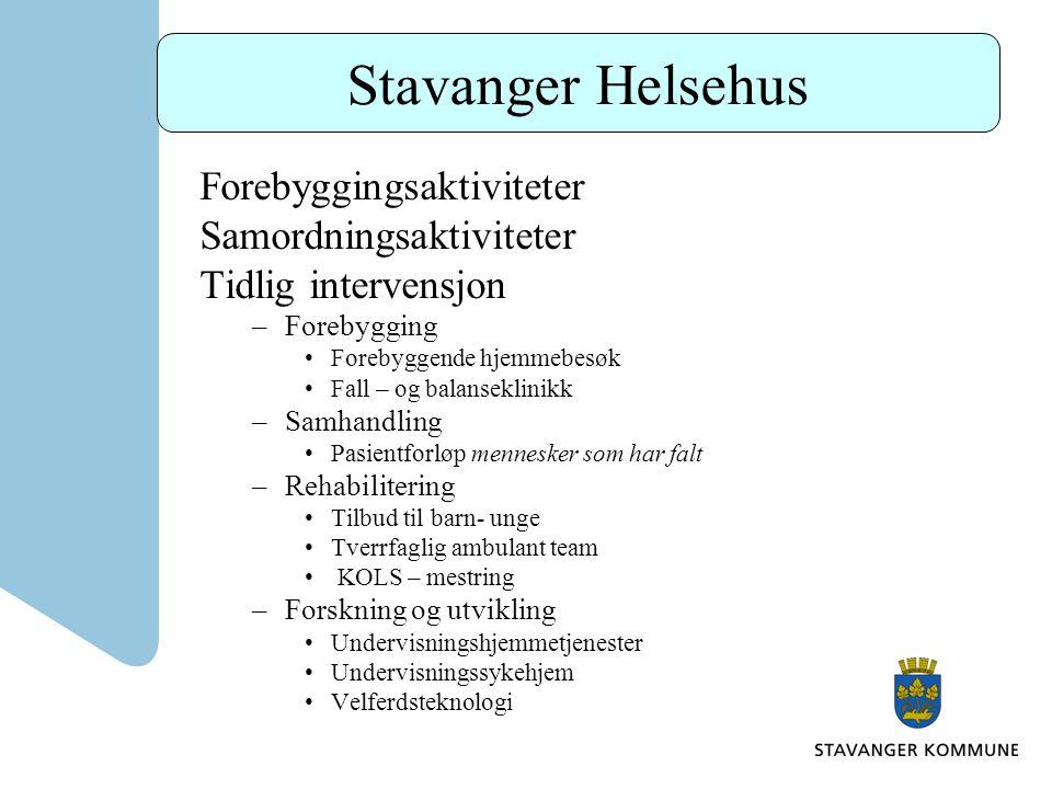 Stavanger Helsehus Forebyggingsaktiviteter Samordningsaktiviteter