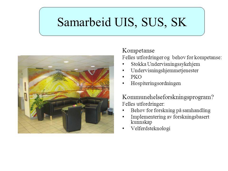 Samarbeid UIS, SUS, SK Kompetanse Kommunehelseforskningsprogram