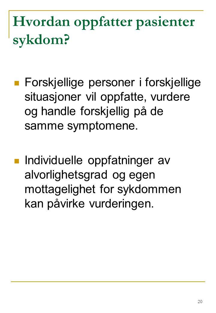 Hvordan oppfatter pasienter sykdom