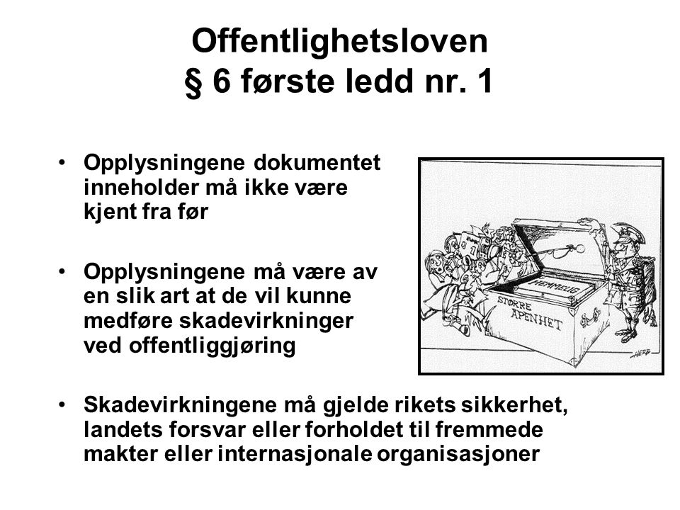 Offentlighetsloven § 6 første ledd nr. 1
