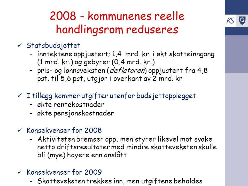 2008 - kommunenes reelle handlingsrom reduseres
