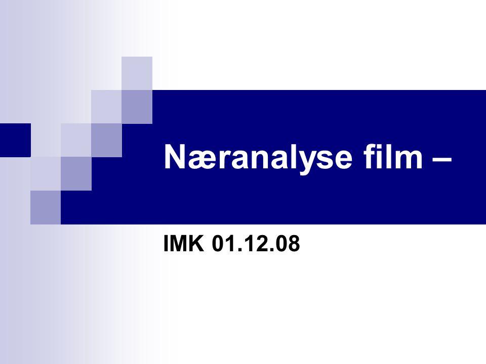 Næranalyse film – IMK 01.12.08