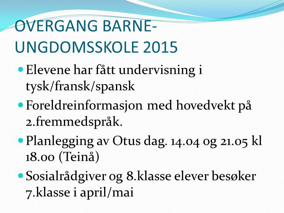 OVERGANG BARNE-UNGDOMSSKOLE 2015