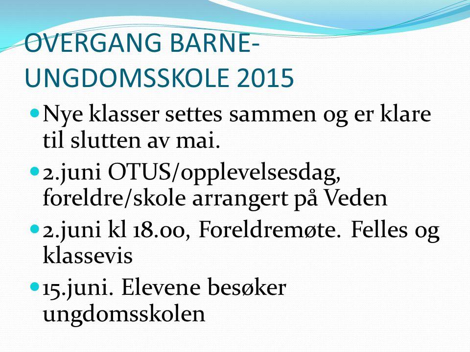 OVERGANG BARNE- UNGDOMSSKOLE 2015