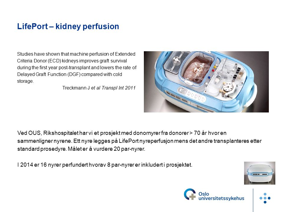 LifePort – kidney perfusion