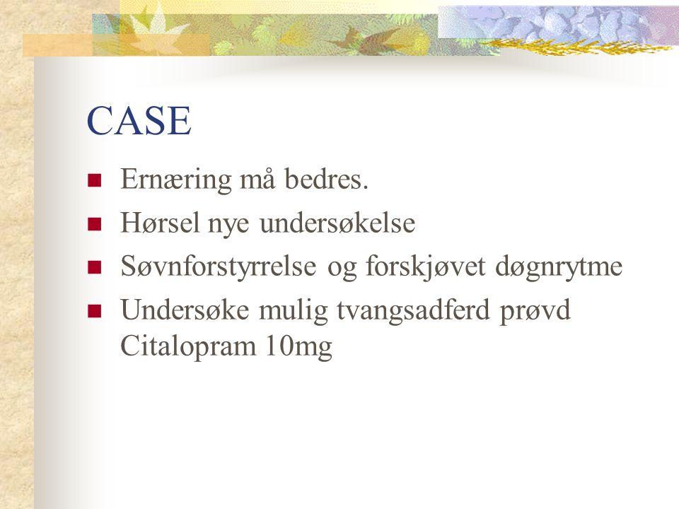 CASE Ernæring må bedres. Hørsel nye undersøkelse