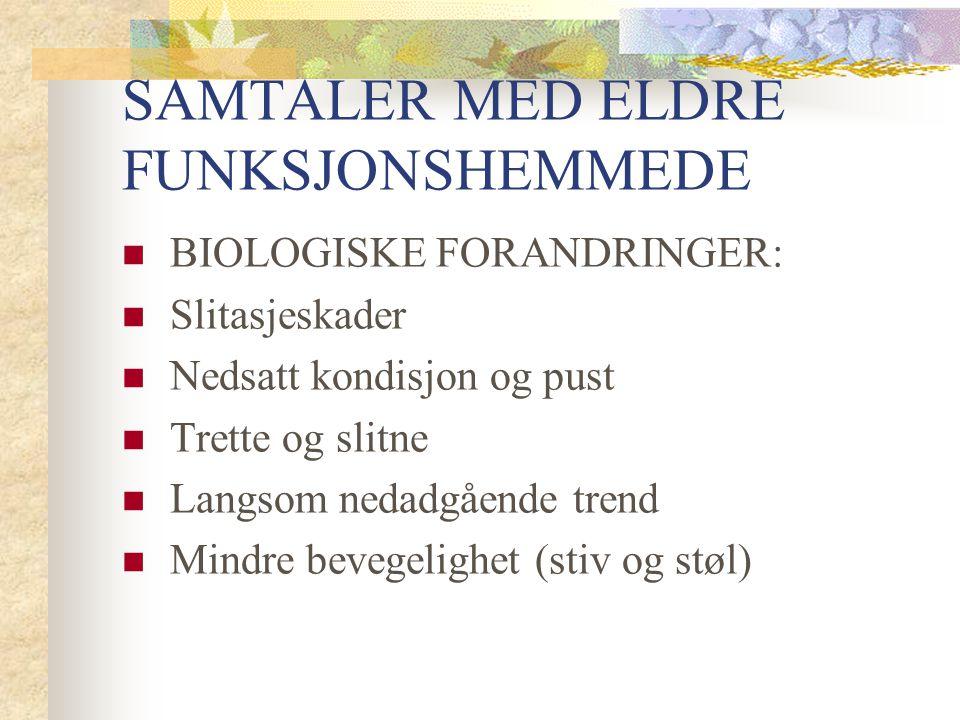SAMTALER MED ELDRE FUNKSJONSHEMMEDE