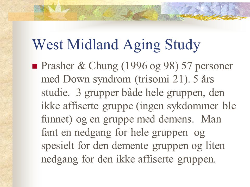 West Midland Aging Study