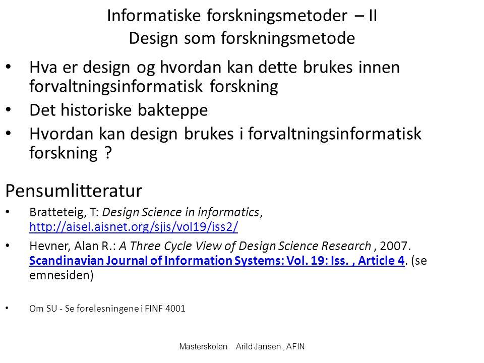 Informatiske forskningsmetoder – II Design som forskningsmetode