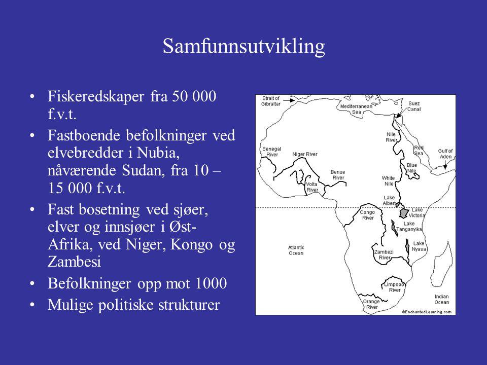 Samfunnsutvikling Fiskeredskaper fra 50 000 f.v.t.