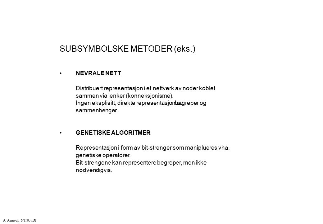 SUBSYMBOLSKE METODER (eks.)