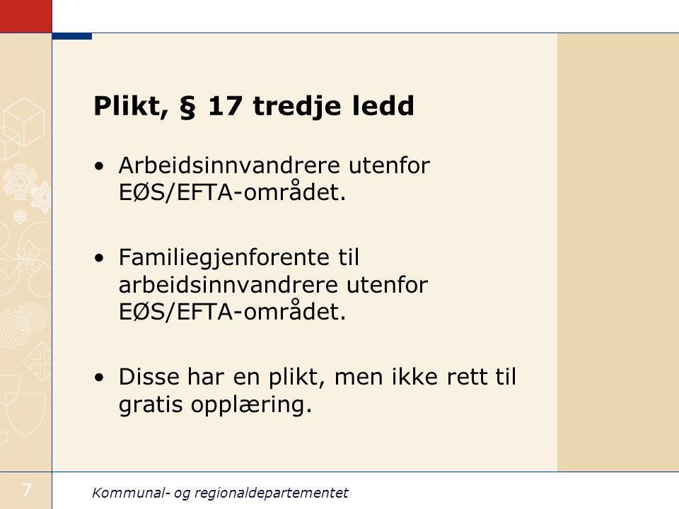 Plikt, § 17 tredje ledd Arbeidsinnvandrere utenfor EØS/EFTA-området.
