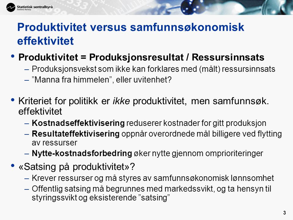 Produktivitet versus samfunnsøkonomisk effektivitet