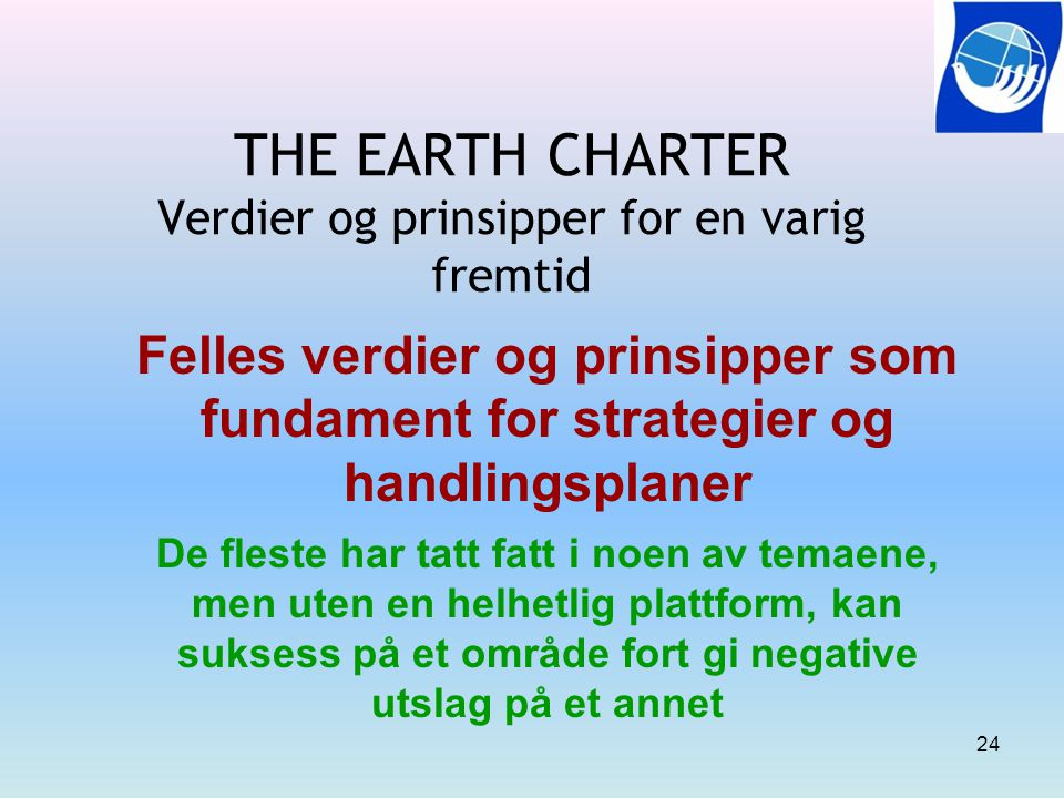 THE EARTH CHARTER Verdier og prinsipper for en varig fremtid