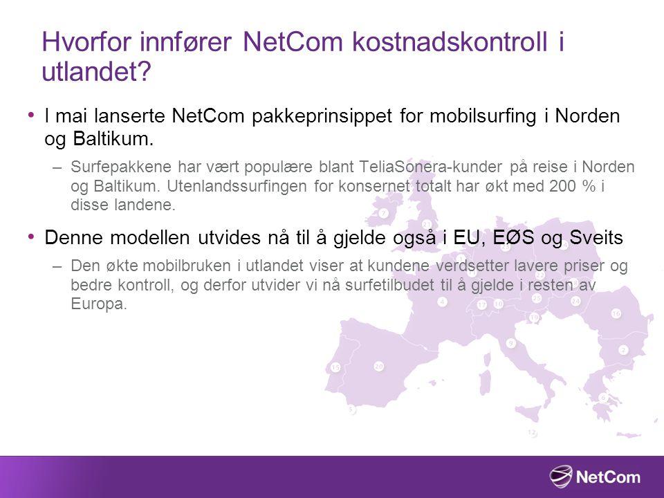 Hvorfor innfører NetCom kostnadskontroll i utlandet