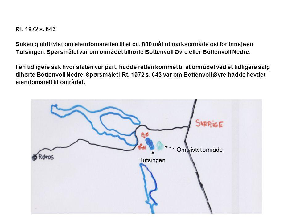 Rt. 1972 s. 643 Saken gjaldt tvist om eiendomsretten til et ca. 800 mål utmarksområde øst for innsjøen.