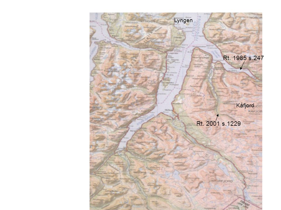 Lyngen Rt. 1985 s.247 Kåfjord Rt. 2001 s.1229