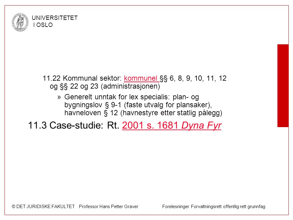 11.3 Case-studie: Rt. 2001 s. 1681 Dyna Fyr