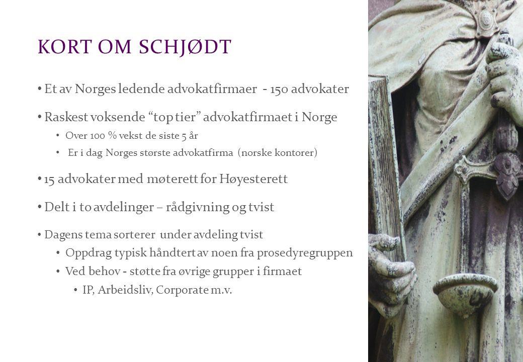 kort om schjødt Et av Norges ledende advokatfirmaer - 150 advokater