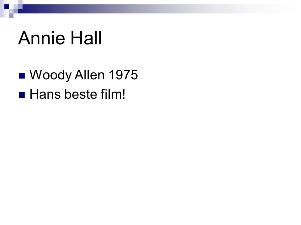Annie Hall Woody Allen 1975 Hans beste film!