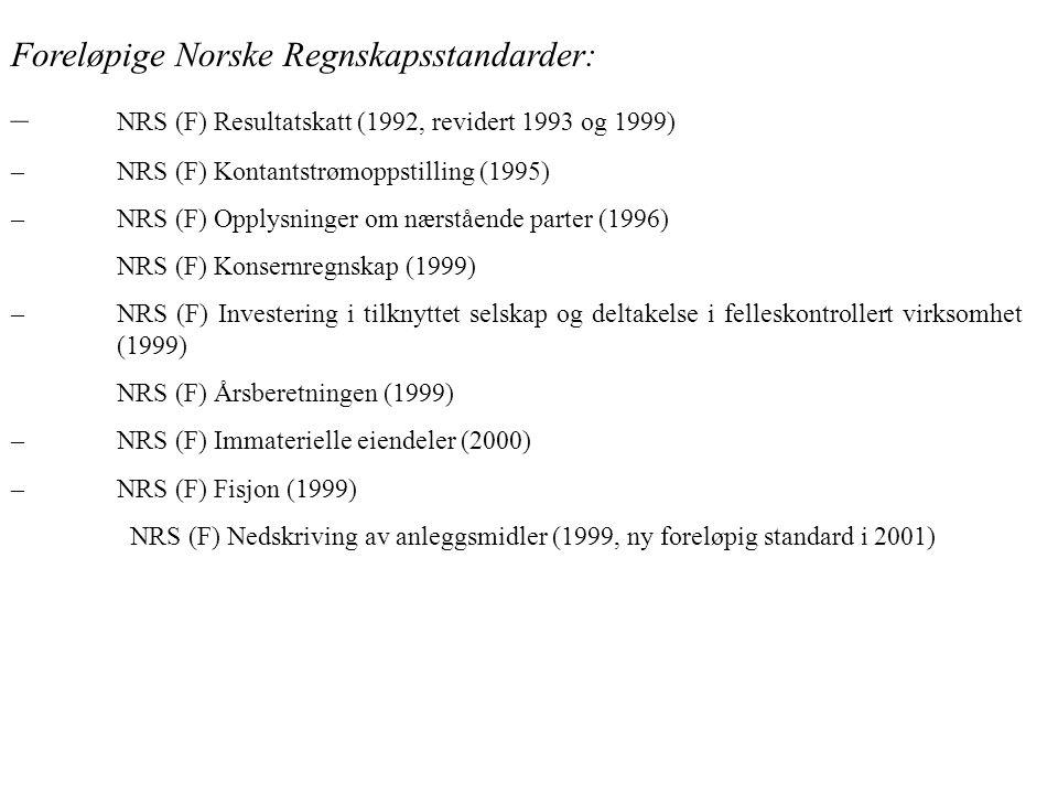 Foreløpige Norske Regnskapsstandarder:
