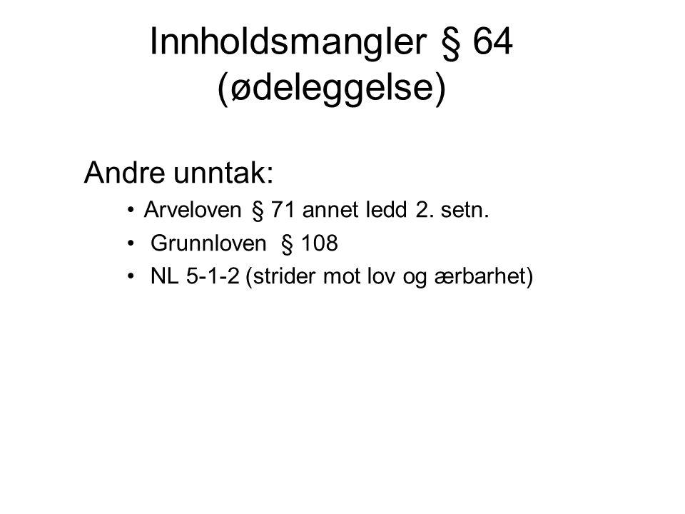 Innholdsmangler § 64 (ødeleggelse)