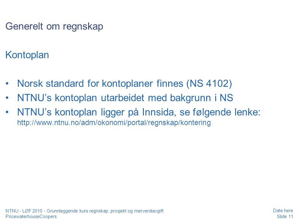 Norsk standard for kontoplaner finnes (NS 4102)