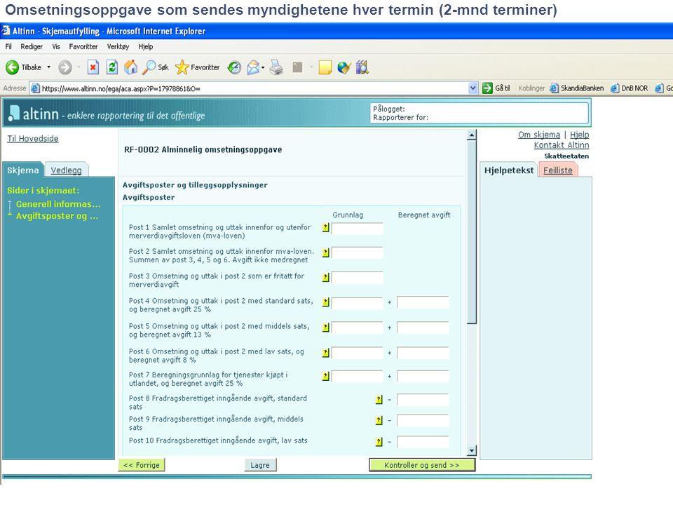 Omsetningsoppgave som sendes myndighetene hver termin (2-mnd terminer)