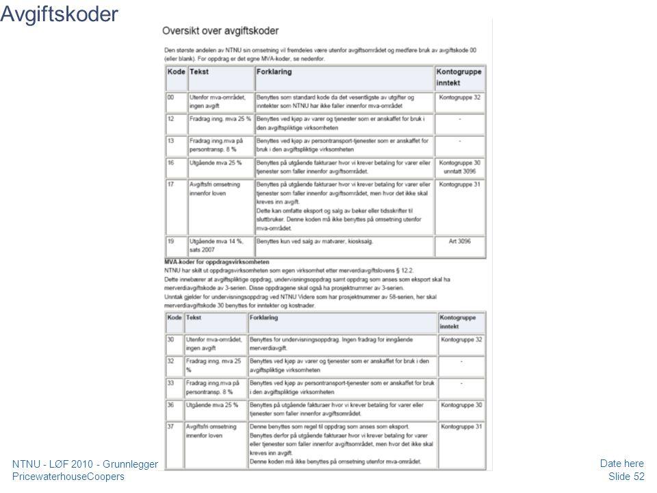 Avgiftskoder NTNU - LØF 2010 - Grunnleggende kurs regnskap, prosjekt og merverdiavgift