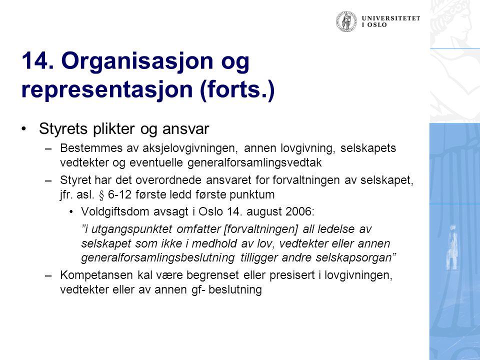 14. Organisasjon og representasjon (forts.)