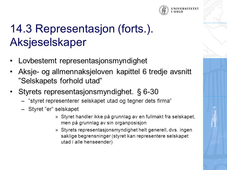 14.3 Representasjon (forts.). Aksjeselskaper