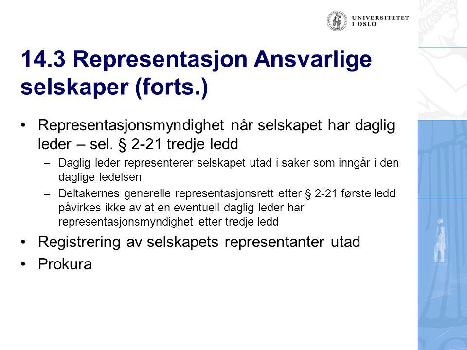 14.3 Representasjon Ansvarlige selskaper (forts.)