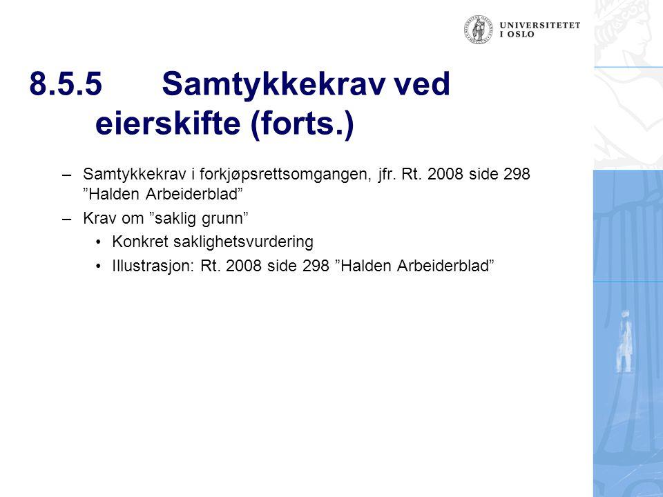 8.5.5 Samtykkekrav ved eierskifte (forts.)
