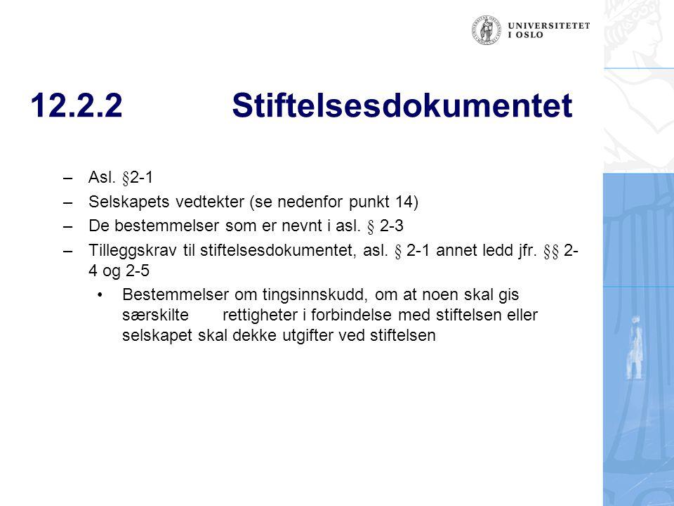 12.2.2 Stiftelsesdokumentet