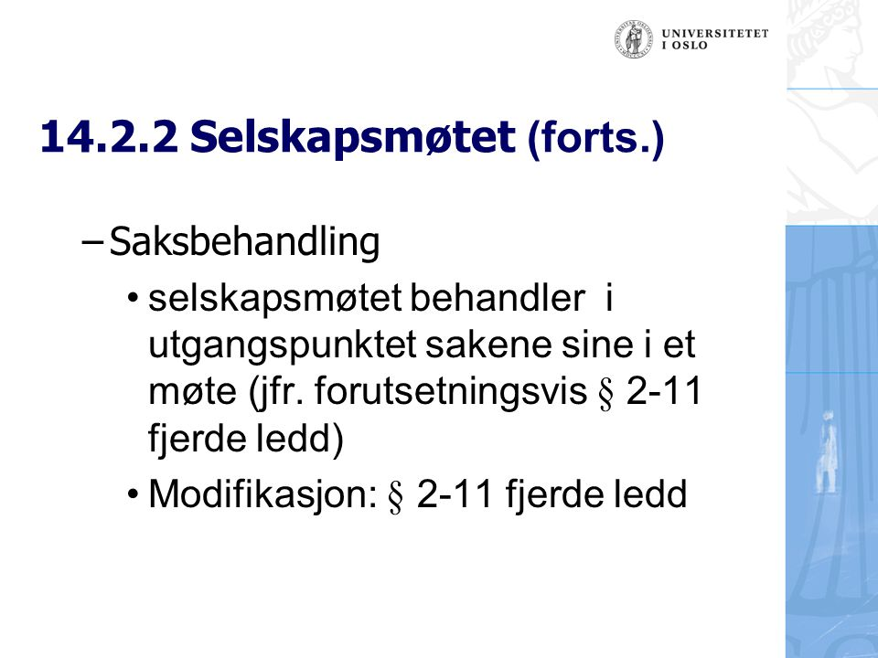 14.2.2 Selskapsmøtet (forts.)
