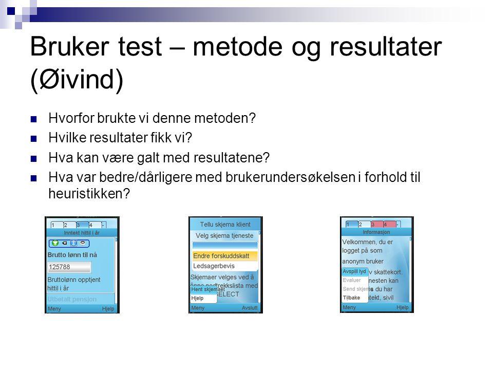 Bruker test – metode og resultater (Øivind)
