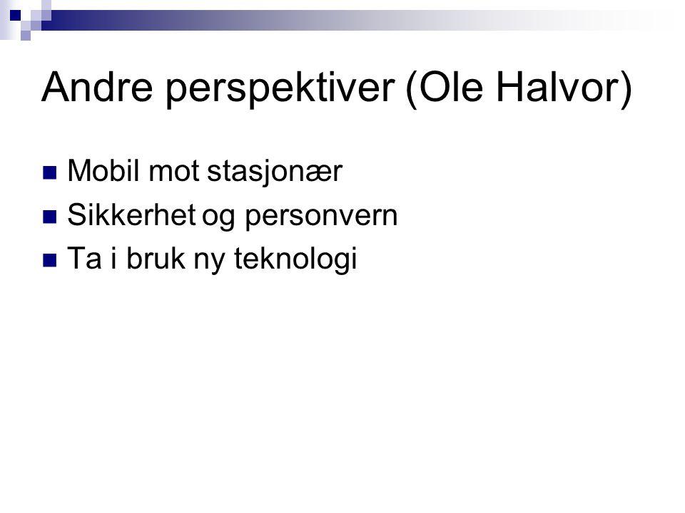 Andre perspektiver (Ole Halvor)