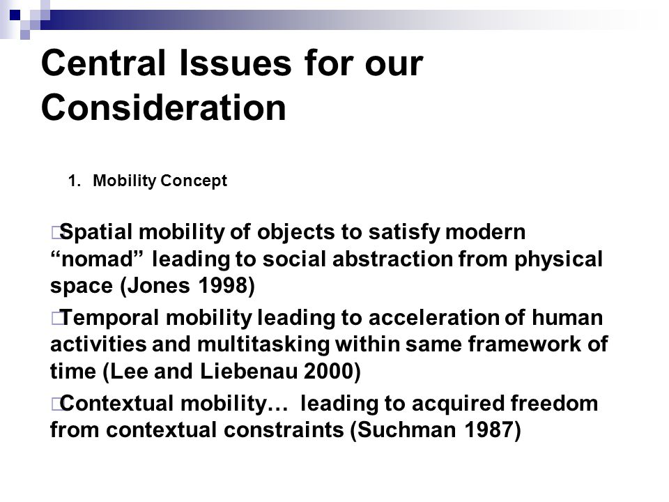 Central Issues for our Consideration