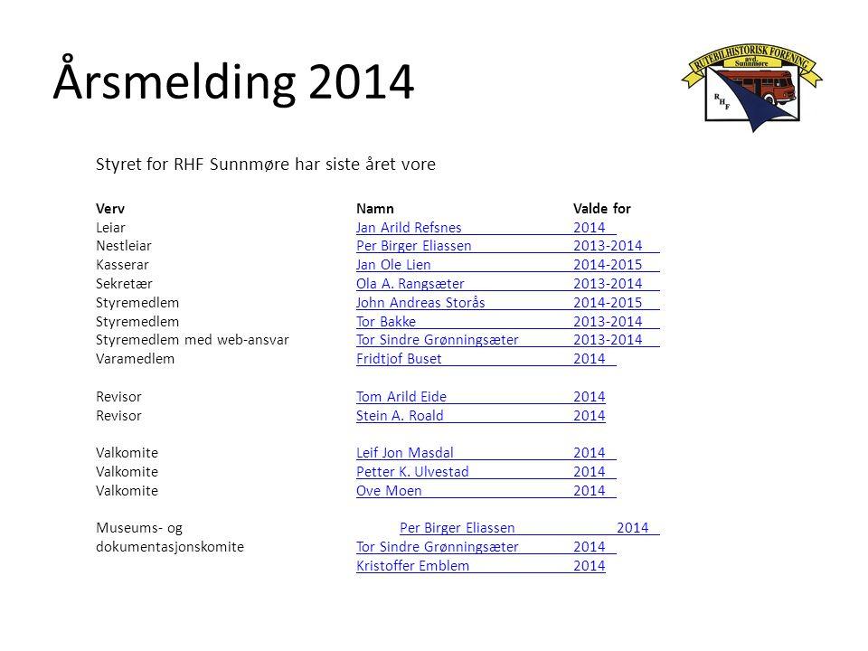 Årsmelding 2014 Styret for RHF Sunnmøre har siste året vore