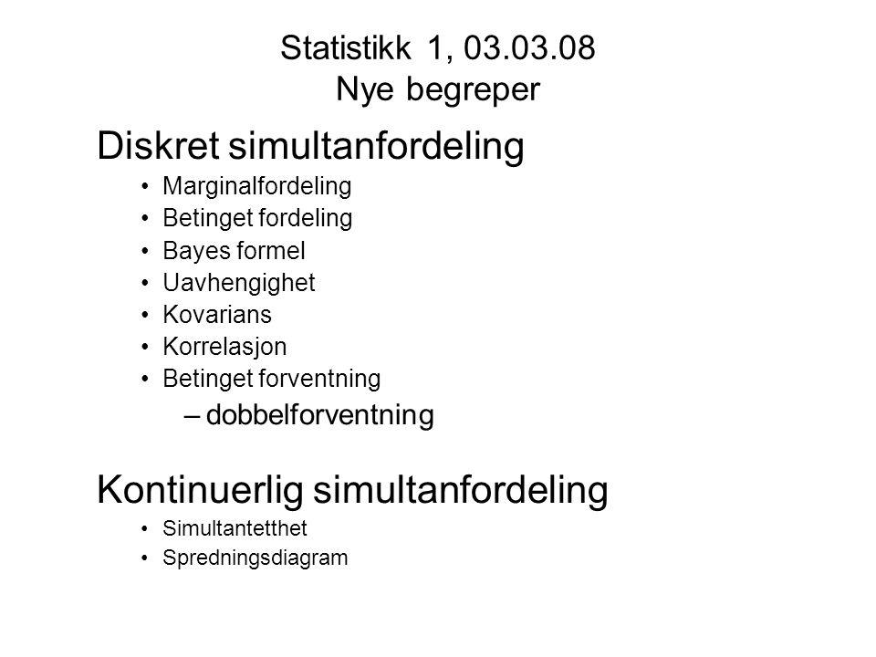 Statistikk 1, 03.03.08 Nye begreper